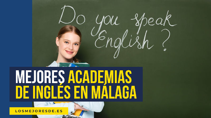 mejores academias de inglés en Málaga