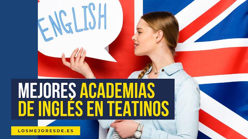 mejores academias de inglés en Teatinos
