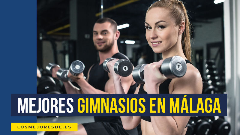 mejores gimnasios en Málaga
