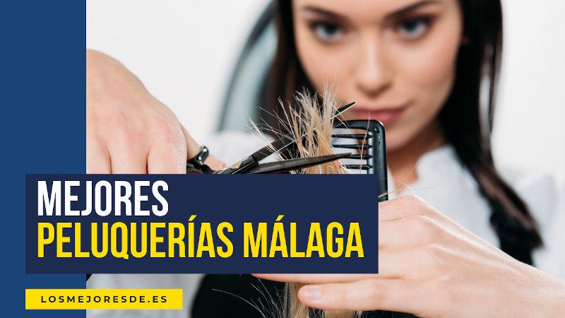 mejores peluquerías Málaga