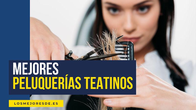 mejores peluquerías en Teatinos