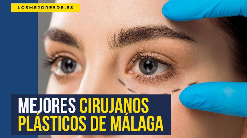 mejores cirujanos plásticos de Málaga