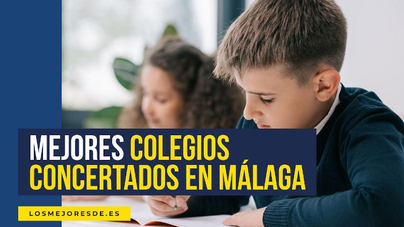 mejores colegios concertados en Málaga