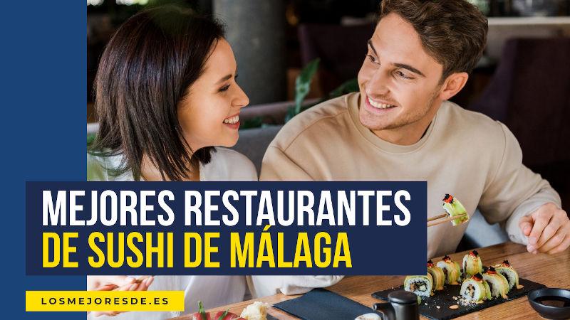 mejores restaurantes de sushi en Málaga