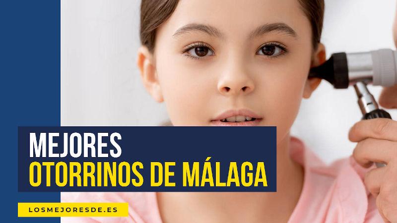 mejores otorrinos de Málaga