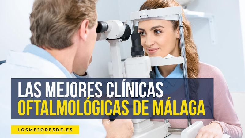mejores clínicas oftalmológicas de Málaga