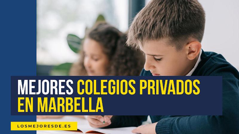 mejores colegios privados de Marbella