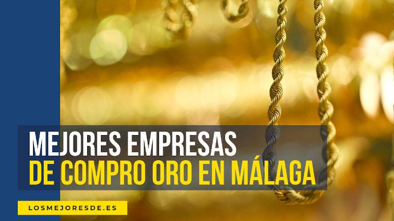 mejores empresas de compro oro en Málaga