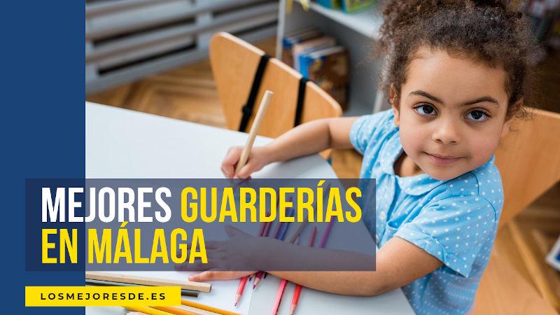 mejores guarderías Málaga